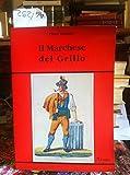 Scarica Libro Il marchese del Grillo (PDF,EPUB,MOBI) Online Italiano Gratis