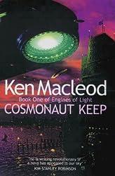 Cosmonaut Keep: Engines of Light: Book One by Ken MacLeod (2000-11-02)