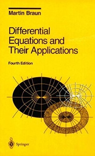 Differential Equations and Their Applications: An Introduction to Applied Mathematics: v. 11 (Texts in Applied Mathematics) by Martin Braun (1992-12-05)