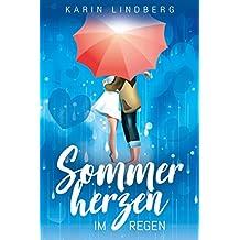 Sommerherzen im Regen: Liebesroman (German Edition)