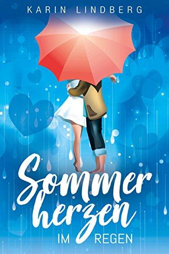 Buchseite und Rezensionen zu 'Sommerherzen im Regen: Liebesroman' von Karin Lindberg