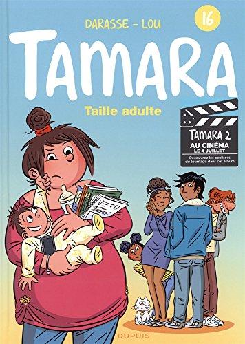 Tamara (16) : Taille adulte