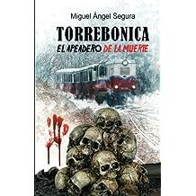 Torrebonica: El apeadero de la muerte
