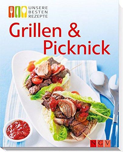 Preisvergleich Produktbild Grillen & Picknick: Unsere besten Rezepte