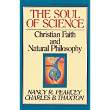 SOUL OF SCIENCE THE PB (Turning Point Christian Worldview Series)