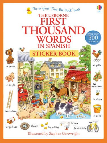 First Thousand Words in Spanish Sticker Book (First Thousand Words Sticker)