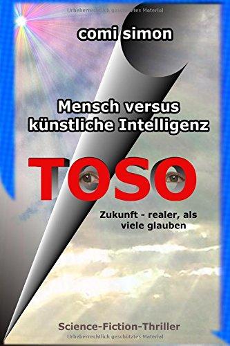 Preisvergleich Produktbild Toso: Mensch versus künstliche Intelligenz