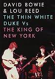 David Bowie & Lou Reed - The Thin White Duke Vs The King Of New York [DVD] [NTSC] [2014]