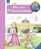 Alles über Prinzessinnen (Wieso? Weshalb? Warum?, Band 15) - Andrea Erne