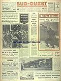 SUD OUEST [No 7217] du 08/11/1967 - MOSCOU - DES FANTOMES DE 17 AUX FUSEES DU CINQUANTENAIRE - LES SPORTS - ANNIE FAMOSE - UN NOUVEAU TEXTE SUR LA TVA AGRICOLE - LA GRECE DES COLONELS PAR BOTROT - LE JOURNAL DU CHE SERA VENDU AUX ENCHERES - L'EXPLOSION DEMOGRAPHIQUE D'ICI A L'AN 2005 - PRES DE 7 MILLIARDS D'HOMMES - SURVEYOR 6 FONCE VERS LA LUNE - CLAUDE TENNE - RECHERCHES A NANTES ET A SAINT-NAZAIRE...