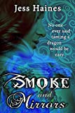 Smoke and Mirrors (Blackhollow Academy Book 1) by Jess Haines