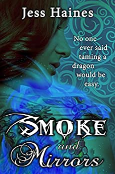 Smoke and Mirrors: Blackhollow Academy Book 1 by [Haines, Jess]