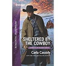 Sheltered by the Cowboy (Cowboys of Holiday Ranch)