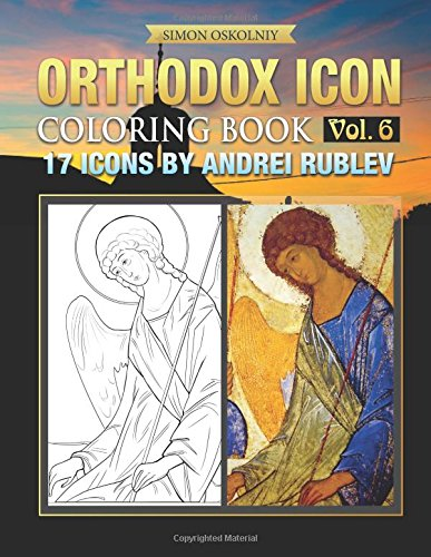 Orthodox Icon Coloring Book Vol. 6: 17 Icons by Andrei Rublev