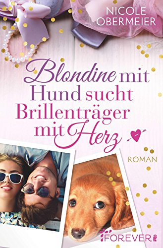 Buchcover Blondine mit Hund sucht Brillenträger mit Herz