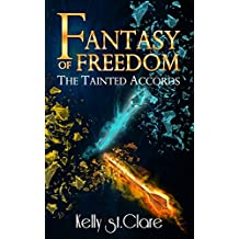 Fantasy of Freedom (The Tainted Accords Book 4) (English Edition)
