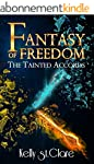 Fantasy of Freedom (The Tainted Accor...