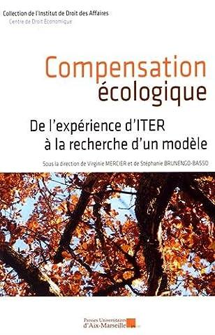Droit Public Des Affaires - Compensation écologique - De l'expérience d'ITER à