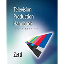 Television Production Workbook (for Zettl's Television Production Handbook) 10th by Herbert Zettl (2008-02-15)