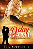 Delay of Game: Dating Mr. Baseball