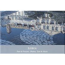 LISBOA: Past & Present - Photos, Text & Music