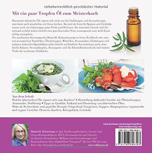 Duftküche: 80 Vitalrezepte mit ätherischen Ölen -