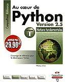 Au Coeur de Python Version 2.5 Vol.1 Nouveaux Prix