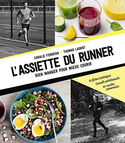 L'assiette du runner par Coralie Ferreira