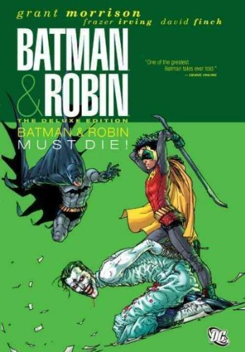 (Batman & Robin Must Die! (Deluxe)) By Morrison, Grant (Author) Hardcover on (05 , 2011)