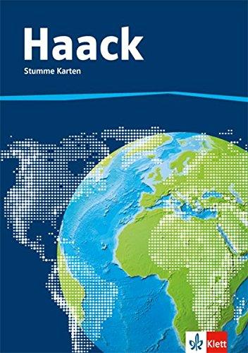 Der Haack Weltatlas. Stumme Karten: Kopiervorlagen Klasse 5-13