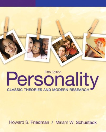 Personality:Classic Theories and Modern Research