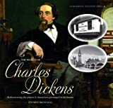 The World of Charles Dickens: Rediscovering the Places & Characters Portrayed in His Books