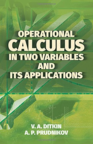 Operational Calculus in Two Variables and Its Applications (Dover Books on Mathematics) por V.A. Ditkin