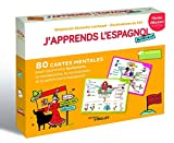 J'apprends l'espagnol autrement - 80 cartes mentales pour apprendre facilement la conjugaison, la grammaire et le vocabulaire espagnols !