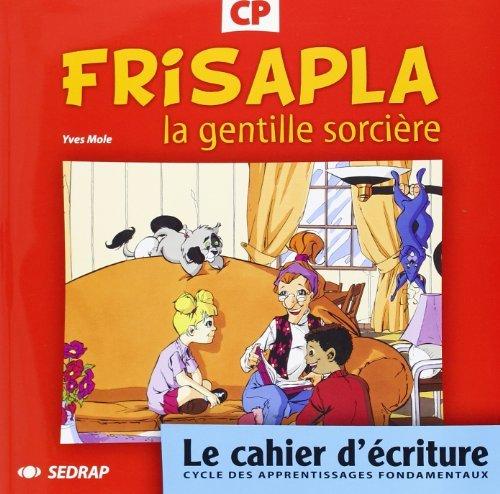 Frisapla, La Gentille Sorcire CP CP Le Cahier D'criture By Collectif Sedrap 2007-05-14