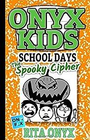 Onyx Kids School Days: The Spooky Cipher