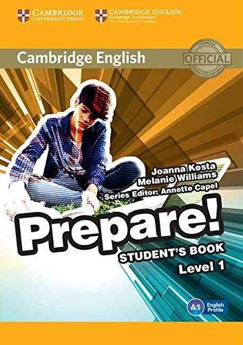 [(Cambridge English Prepare! Level 1 Student's Book: Level 1)] [By (author) Joanna Kosta ] published on (February, 2015)