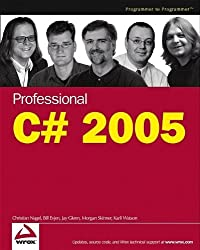 Professional C# 2005 by Christian Nagel (2005-11-07)