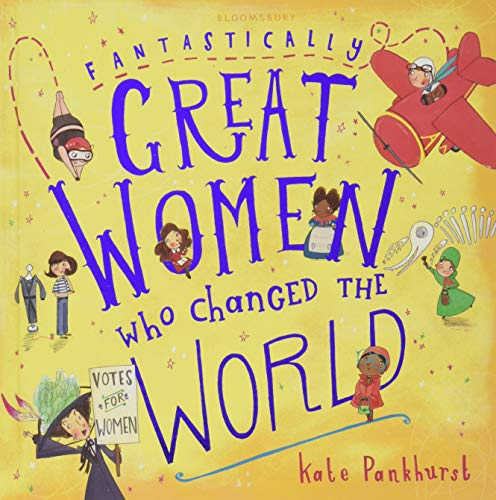 Fantastically Great Women Who Changed The World por Kate Pankhurst