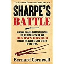 Sharpe's Battle: The Battle of Fuentes de Oñoro, May 1811 (The Sharpe Series, Book 12)