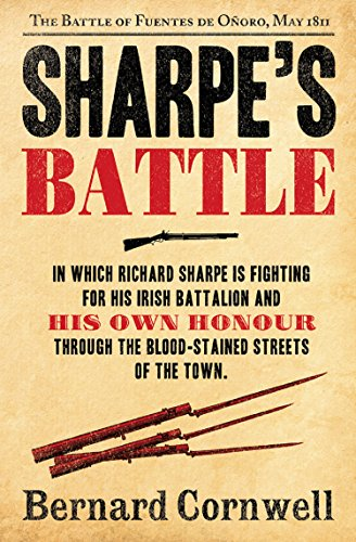 Sharpe's Battle: The Battle of Fuentes de Oñoro, May 1811 (The Sharpe Series, Book 12) (English Edition) por Bernard Cornwell