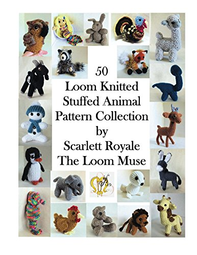 50 Loom Knitted Stuffed Animal Pattern Collection (English Edition)