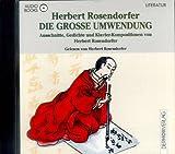 Die große Umwendung. Audiobook. CD. Ausschnitte, Gedichte und Klavier- Kompositionen - Herbert Rosendorfer