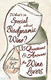 What`s So Special About Biodynamic Wine