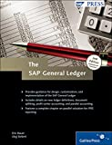 The SAP General Ledger: Effectively Using SAP FI (SAP PRESS: englisch)