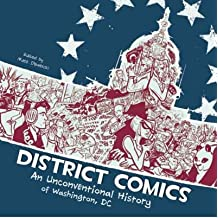 [(District Comics: An Unconventional History of Washington, DC)] [Author: Matt Dembicki] published on (August, 2013)