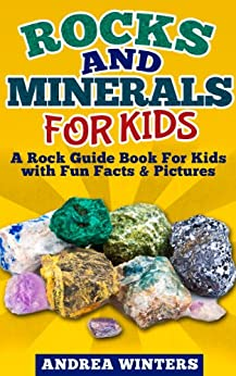 Descargar Epub Rocks and Minerals for Kids - Fun Facts & Pictures About Crystals and Gemstones, Geology & Much More (geology book)