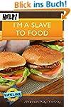 Help! I'm a Slave to Food (LifeLine M...