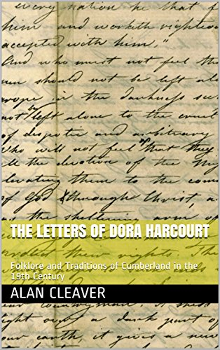 the-letters-of-dora-harcourt-folklore-and-traditions-of-cumberland-in-the-19th-century-english-editi