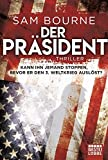 Der Präsident: Thriller